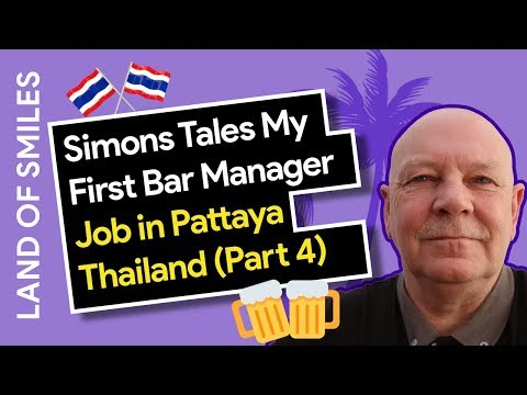 Simons Tales My First Bar Manager Job in Pattaya Thailand (Part 4)