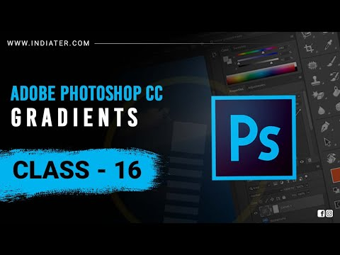 Gradient Adobe Photoshop Tutorials For Beginners In Hindi Indiater Class 16