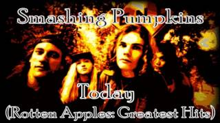 Smashing Pumpkins Today (Rotten Apples: Greatest Hits)
