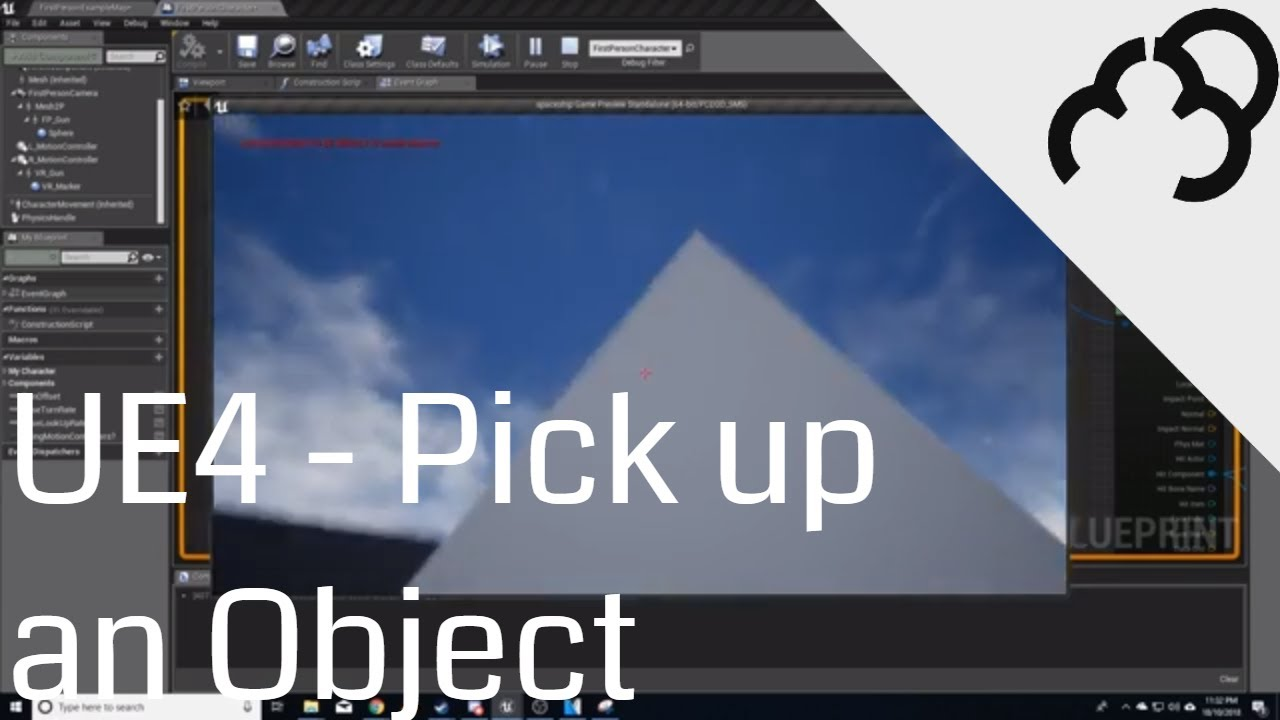 UE4 - Pick up an Object - Unreal Engine 4 Blueprints Tutorial
