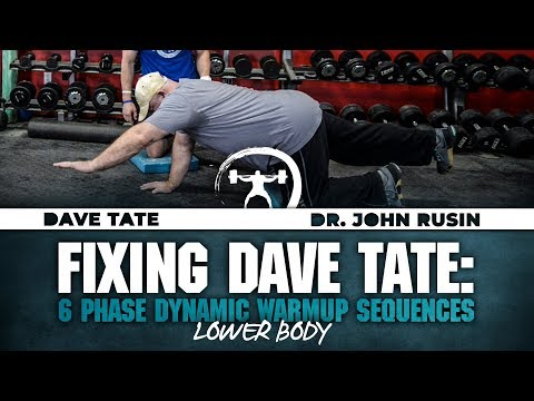 Fixing Dave Tate: 6 Phase Warm-up Sequence - Lower Body | elitefts.com