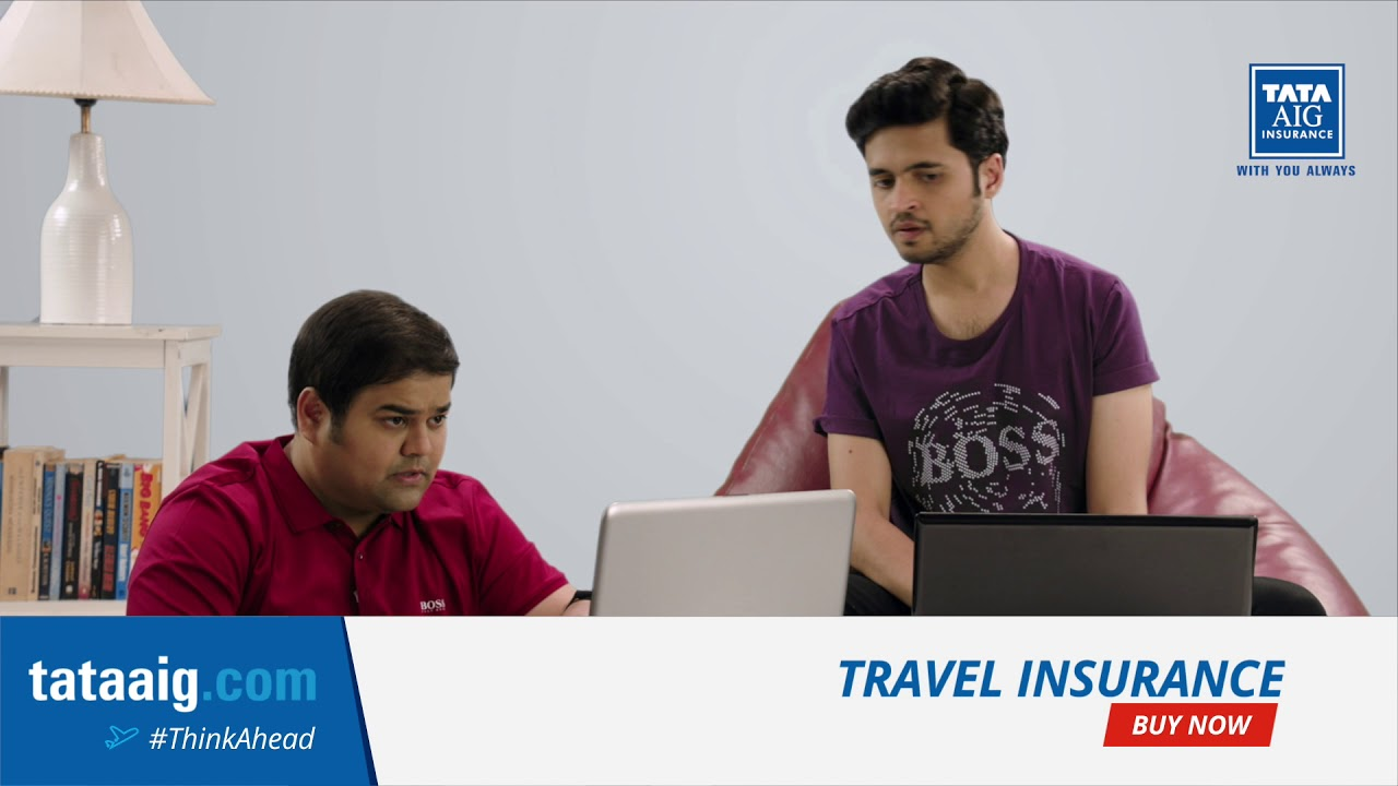 Tata AIG Travel Insurance -Bookings #Think Ahead