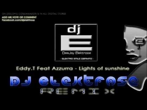 eddy-t.-lights-of-sunshine-ft.-azzurra-[dj-elektrose-remix]-2012-211-musician-maya-daviddance-rec