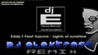 Eddy T. Lights of Sunshine ft. Azzurra [DJ Elektrose Remix] 2012 211 musician maya daviddance rec