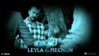 Leyla ile Mecnun - Geri Dönme (Saz)