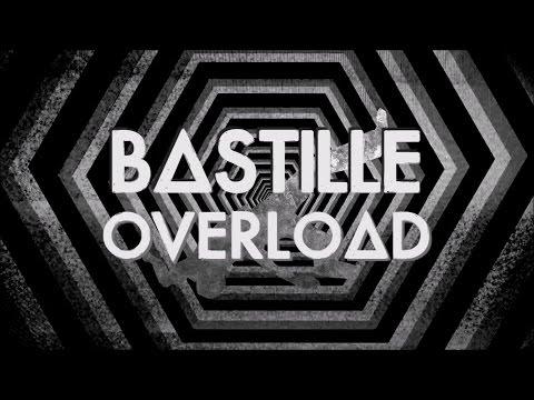Bastille - Overload (Lyrics)