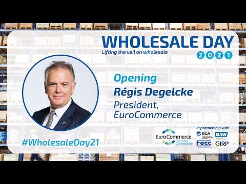 Opening by Regis Degelcke, President, EuroCommerce