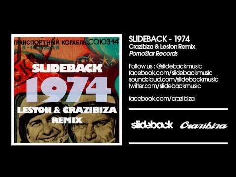 Slideback - 1974 (Crazibiza & Leston Remix)