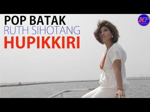 RUTH SIHOTANG - HUPIKKIRI (Official Clip)