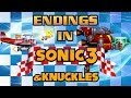 Endings in Sonic 3 & Knuckles