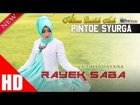 CUT HANDAYANA - RAYEK SABA ( Qasidah Aceh Pintoe Syurga ) HD Video Quality 2017.