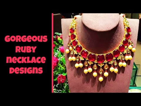 Gorgeous Ruby Necklace Designs 2017