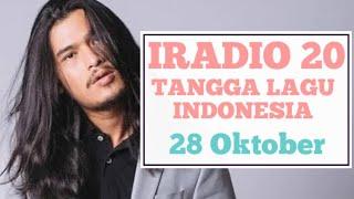 [IRADIO 20] Tangga Lagu Indonesia 2019 | TOP CHART IRADIO EDISI 28 Oktober