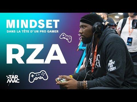 MINDSET Dans La Tête D'un Pro Gamer : RZA