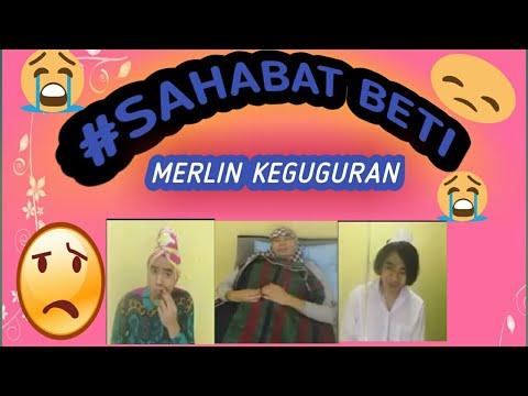 #SahabatBETI MERLIN KEGUGURAN!