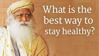 What is the best way to stay healthy? - PC Reddy in conversation with Sadhguru,
