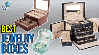 10 Best Jewelry Boxes 2017