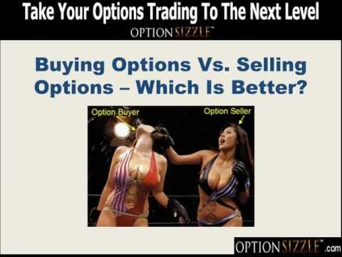 Buying Options Vs. Selling Options - Which Is Better?