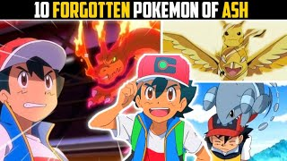 10 Pokémon You Forgot Ash Caught In The Anime   Top 10 Forgotten Pokemon Of Ash Ketchum