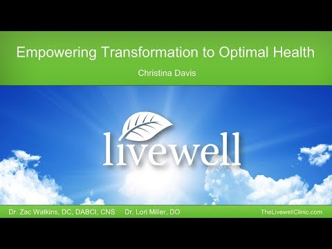 Introduction to Functional Medicine and the Livewell Clinic