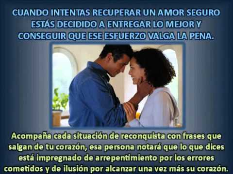 Frases Para Recuperar Un Amor Www Juegosdeseduccion Com Youtube