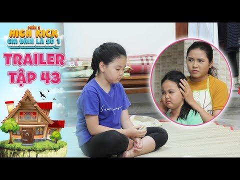 Gia đình là số 1 Phần 2|trailer tập 43: Tâm Anh lo lắng về tương lai vì không muốn giống như chị gái