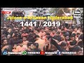 LIVE of Juloos-e-Arbaeen (Chehlum) From Hyderabad India 1441-2019