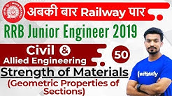 9:00 PM - RRB JE 2019 | Civil Engg by Sandeep Sir | SOM (Geometric Properties of Sections)