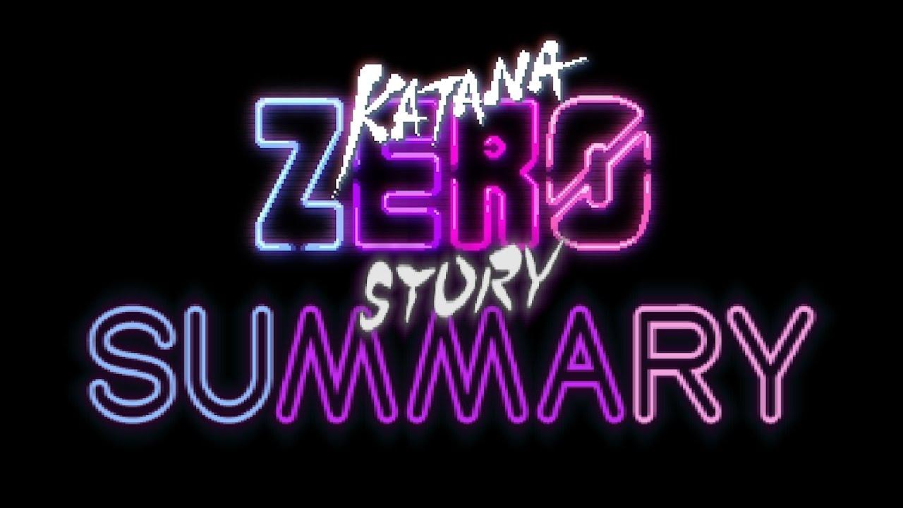 Katana Zero - Story Summary