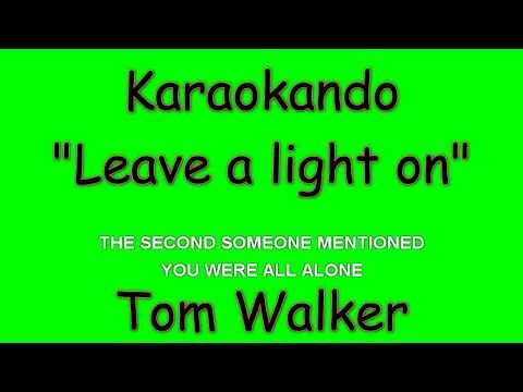 Karaoke Internazionale - Leave a light on - Tom Walker ( Lyrics )