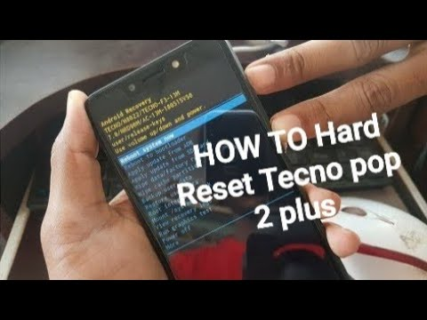 HOW TO Hard Reset Tecno pop 2 plus