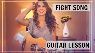 Fight Song - Rachel Platten Guitar Tutorial | Lesson