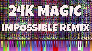 IMPOSSIBLE REMIX - 24K Magic - Bruno Mars - Piano Cover