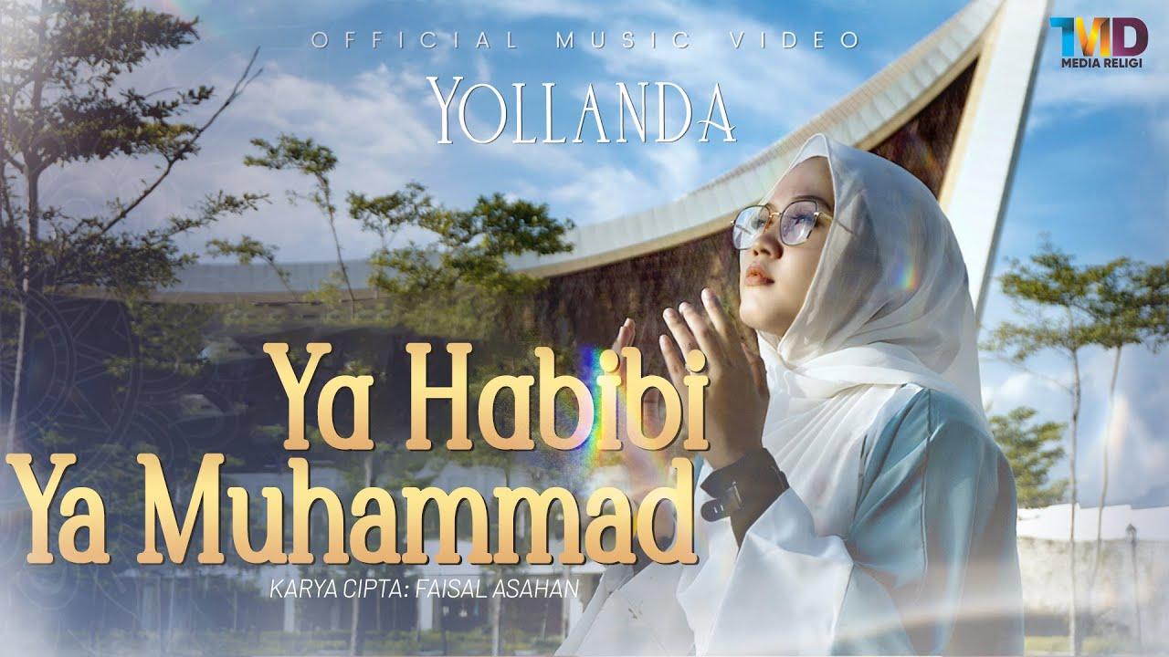 Ya Habibi Ya Muhammad - Yollanda (Sholawat Merdu Versi Melayu)