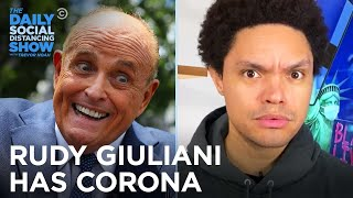 Rudy Giuliani Gets Corona and Farts on Camera | The Daily Social Distancing Show