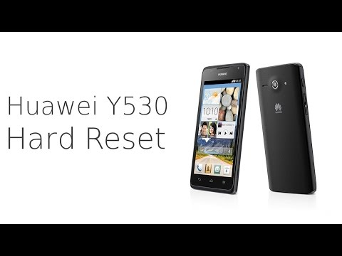 Huawei Ascend Y530 hard reset