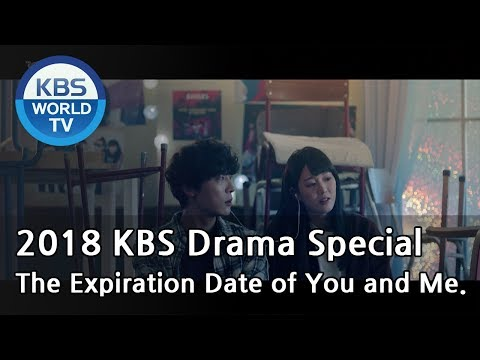 The Expiration Date of You and Me | 너와 나의 유효기간 [2018 KBS Drama Special/ENG/2018.12.14]