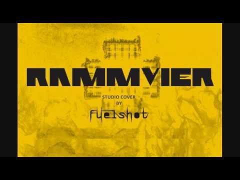 Rammstein - Rammvier - Ramm4 (Studio Cover by Fuelshot)