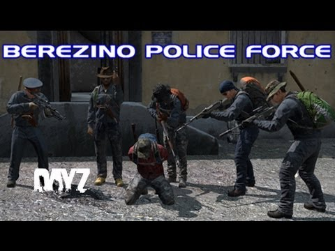 Berezino Police Force - DayZ