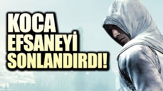BİR EFSANEYİ BİTİREN OYUN: ASSASSIN'S CREED