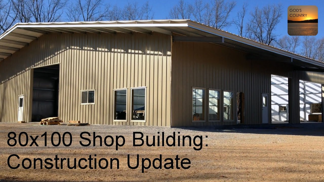 80x100 Metal Building: Mid-Construction Update - YouTube