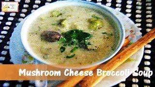 Mushroom Cheese Broccoli Soup