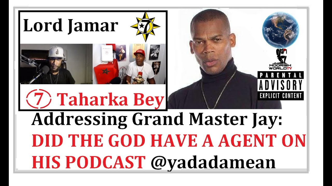 LORD JAMAR Blast GRANDMASTER JAY/NFAC & discusses the possibility of a agent on Yanadameen Godca