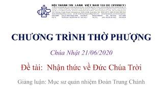 HTTL KINGSGROVE (Úc Châu) - Chương trình thờ phượng Chúa - 21/06/2020