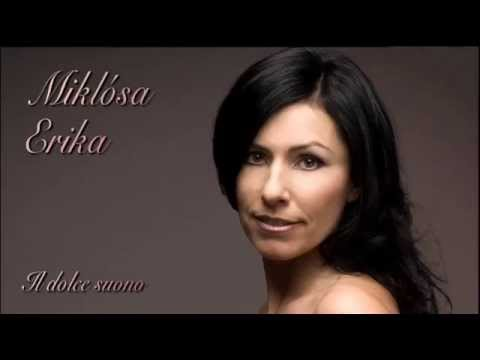 Miklósa Erika - Il dolce suono (