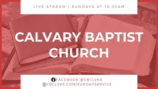 Let's Worship! Calvary Baptist Church 09.26.2021