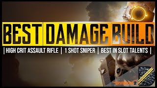 THE DIVISION 2 | THE BEST DAMAGE BUILD thumbnail