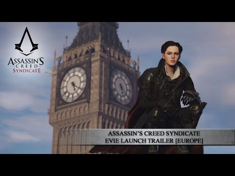Assassin's Creed Syndicate - Evie Launch Trailer [EUROPE]