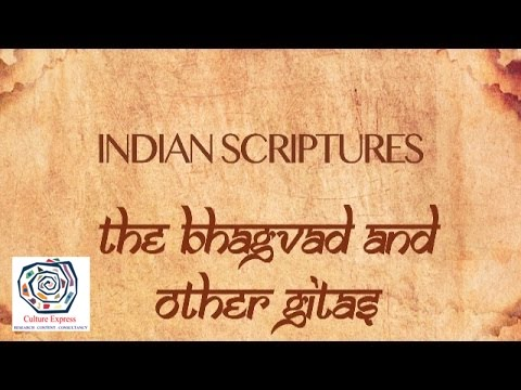 Religious Texts Of India - The Bhagvad & Other Gitas | Culture Express