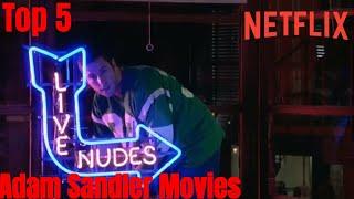 Top 5 Adam Sandler Movies On Netflix UK(Series Celebs Best Offering on Netflix Episode 1)